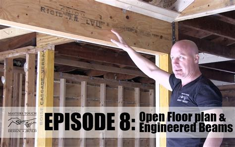 Home Remodel: Open Floor Concept, Framing, and Engineered